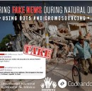 """""""Countering -Fake News in Natural Disasters Using Bots and Citizen Crowds"""""""