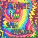 Alone in San Francisco