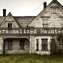 Your Personalized Haunted House