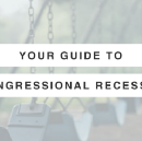 Your guide to congressional recesses