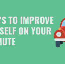 5 Ways to Improve Yourself On Your Commute
