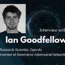 Interview with Ian Goodfellow, Research Scientist at OpenAI