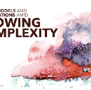 Mental Models and Organizations Amid Growing Complexity
