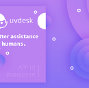 Building a better UI Pattern for the Helpdesk App — UVdesk