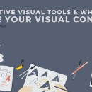 10 Creative Visual Tools & Where to Share Your Visual Content