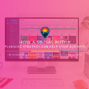 Inside Social Media and Content Management: How a Social Media Planning Strategy Can Help Your…