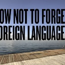 How not to forget foreign languages or how to maintain your languages.