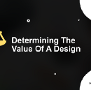 Determining the value of a Design