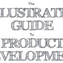 The Illustrated Guide to Product Development (Part 1: Ideation)