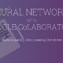 Neural Networks with Google CoLaboratory | Artificial Intelligence Getting started
