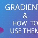 Using Gradients the right way