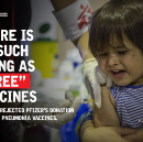 "There is no such thing as ""free"" vaccines: Why we rejected Pfizer's donation offer of pneumonia…"