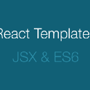 React, JSX and ES6 as a template language