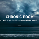Chronic Boom Part 1: Why Medicare Needs Innovation More Than Ever