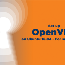 Set up OpenVPN on Ubuntu 16.04 — For Safety's Sake!