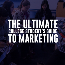 The ultimate college student's guide to marketing