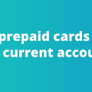 Can prepaid cards rival current accounts?