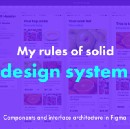 My rules of solid design system