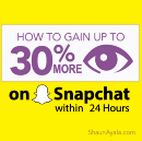 How to Gain up to 30% More Views on Snapchat within 24 Hours