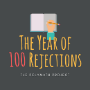 The Year of 100 Rejections: My Annual Learning Project