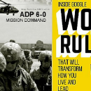 Mission Command Rules! — How Google and Army Leaders Win in a Complex World