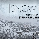 Snow Day: Surviving Winter as a Syrian Refugee in Lebanon