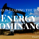 Texas Will Ensure President Trump's Vision for U.S. Energy Dominance