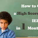 How To Get A High Score In IELTS In One Month?