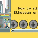 How to mine Ethereum in 5 min
