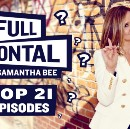 21 Episodes of Full Frontal to Watch Once You've Remembered Full Frontal was Nominated for a…