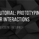 Basic VR Interaction Prototyping Tutorial for Designers — No Coding Required