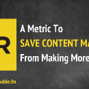Crap Content Is Everywhere. Here's a Metric to Help Marketers Focus on the Good Stuff