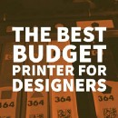 What is the Best Budget Printer for Designers?