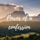 The Power of a Confession
