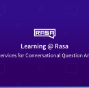Learning @ Rasa: Evaluating NLU Services for Conversational Question Answering System