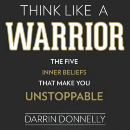 Mentorship and a Warrior Mindset Can Accomplish Amazing Feats