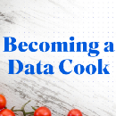 Becoming a Data Cook: What Data Preparation means for Data Scientists