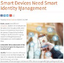 My interviews: Identity Management for Smart Devices