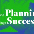Success Typically Comes to Focused Planners