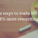 52 ways to make life 68% more rewarding