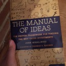 The Manual of Ideas — The Proven Framework for Finding the Best Value Investments