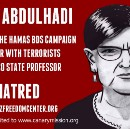 Racist and Violent posters about Students and Dr. Abdulhadi: Advocates for Palestine
