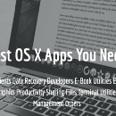 Best OS X Apps You Need