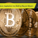 Why Venture Capitalists Are Betting Big on Bitcoin