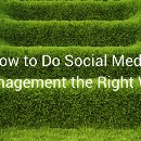 How to Do Social Media Management the Right Way