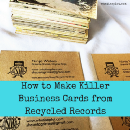 How to Make Killer Business Cards from Recycled Records