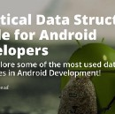 Practical Data Structures Guide for Android developers