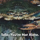 Talia, You're Not Alone.
