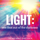 Light: one foot out of the darkness