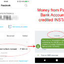 When you transfer money from Paytm to Bank account, it is initiated instantly